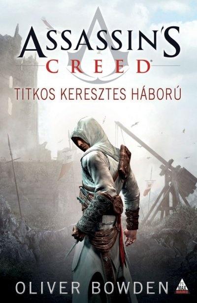 Assassins Creed: Titkos keresztes háború [könyv]