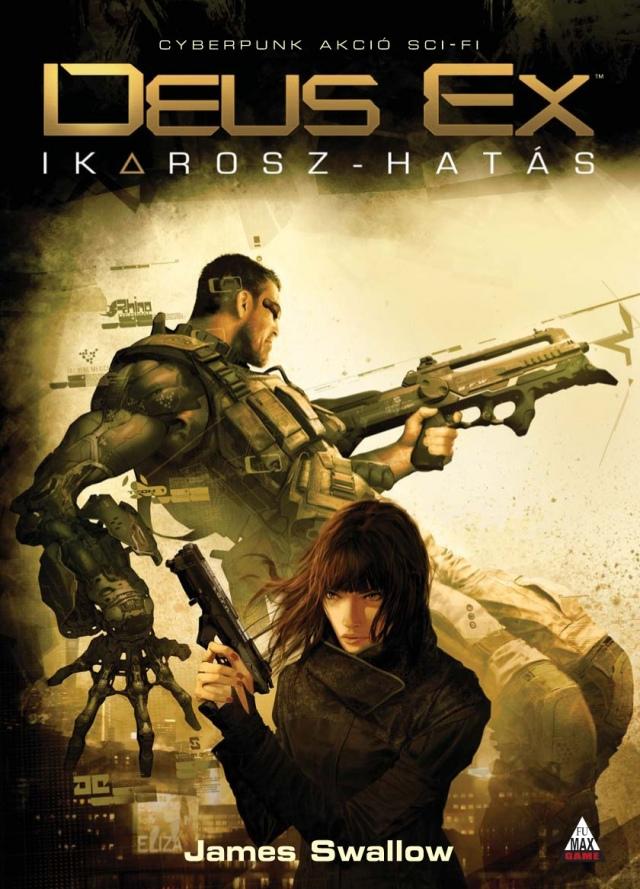 Deus Ex: Ikarosz-hatás [könyv]