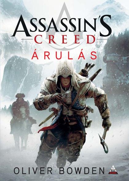 Assassin's Creed: Árulás - hamarosan megjelenik a legújabb könyv