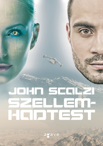 John Scalzi: Vének háborúja és Szellemhadtest