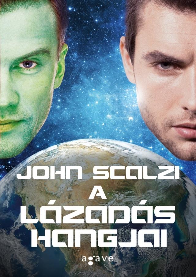John Scalzi: A lázadás hangjai