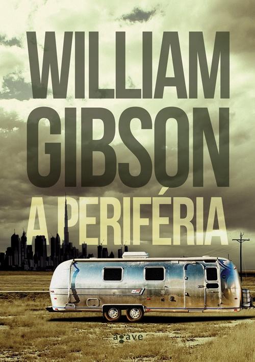 Hazánkban is megjelenik William Gibson A periféria című regénye