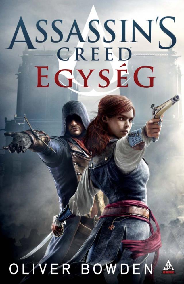 Assassin's Creed: Egység [könyv]