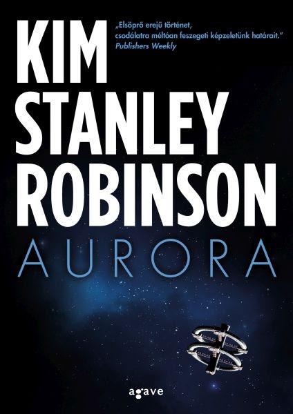 Júliusban jön Kim Stanley Robinson regénye, az Aurora
