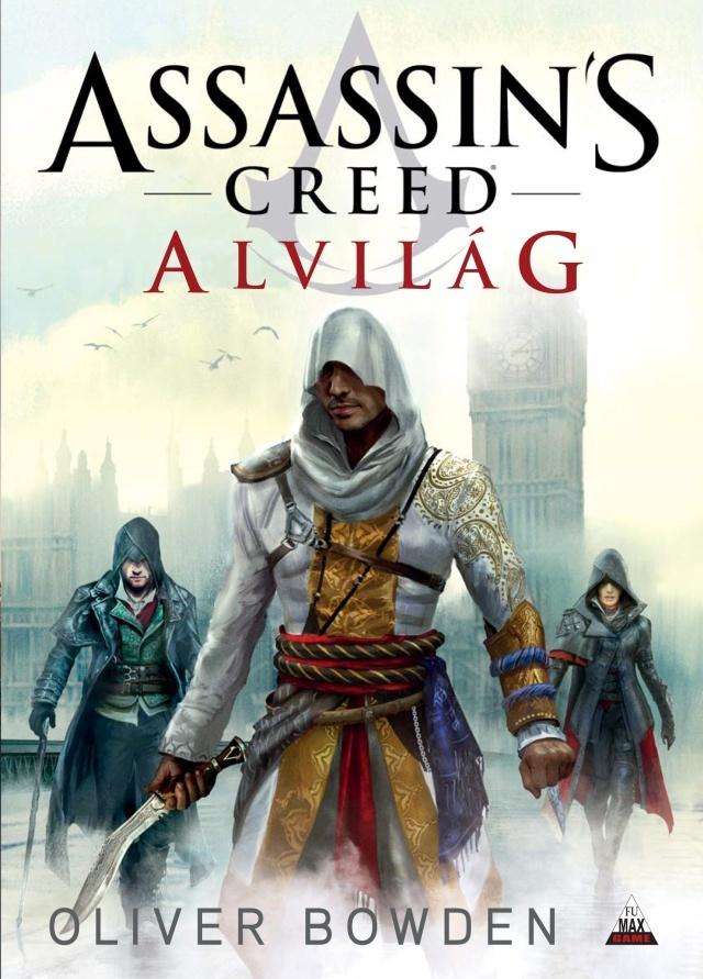 Assassin's Creed - Alvilág [könyv]