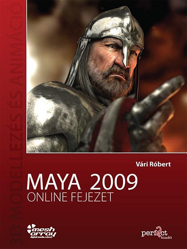 Kiegészítő online fejezet a Maya könyvhöz