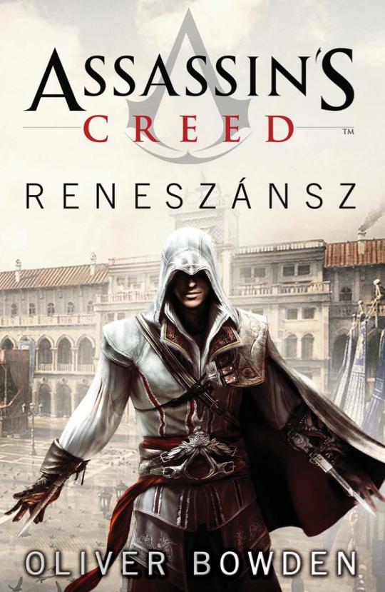 Assassin's Creed: Reneszánsz - megjelent a könyv