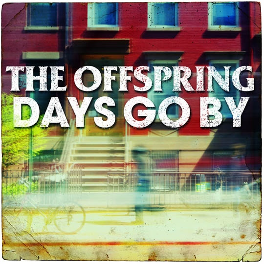 The Offspring: Days Go By - új album június 25-én