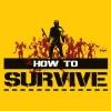 Hamarosan jön az első How to Survive DLC