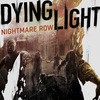 Készül a Dying Light: Nightmare Row