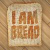 Megjelent az I Am Bread