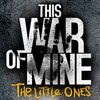 Telefonokra is megjelent a This War of Mine: The Little Ones