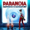 Késik a  Paranoia: Happiness is Mandatory