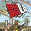 American McGee Presents: Bad Day L.A