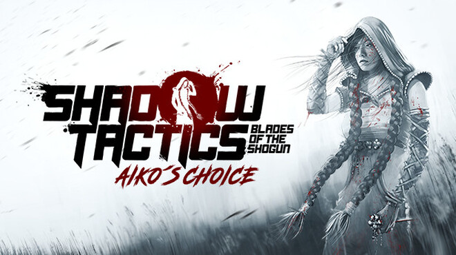 Shadow Tactics: Akio?s Choice