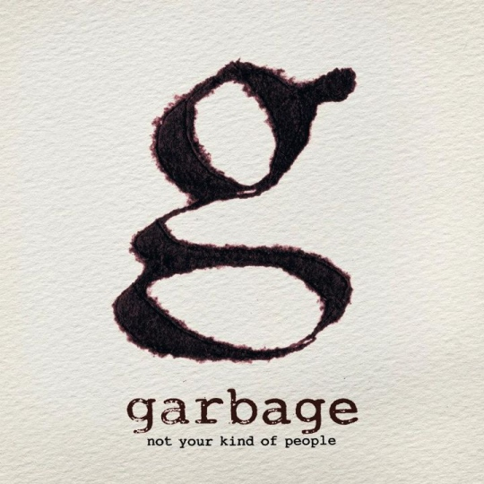 Garbage: Not Your Kind of People számlista